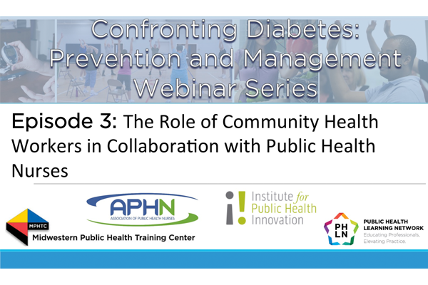 Confronting Diabetes: Prevention and Management Webinar Series