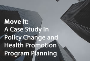 Move It: A Case Study in Policy Change and Health Promotion Program Planning Image