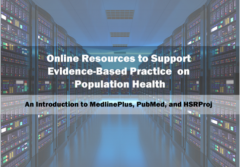 Online Resources to Support Evidence-Based Practice on Population Health Image