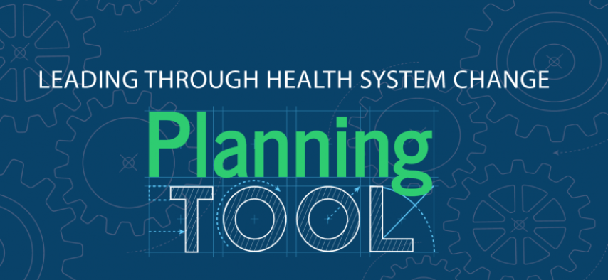 Leading through Health System Change: A Public Health Opportunity Planning Tool Image